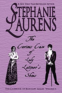 The Curious Case of Lady Latimer's Shoes: A Casebook of Barnaby Adair Novel