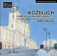 Leopold Kozeluch: Complete Keyboard Sonatas, Vol. 7