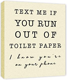 Text Me If You Run Out of Toilet Paper Bathroom Sign - Framed - Canvas Print Home Decor Wall Art, Gallery Wrap Inner Frame, 7x9