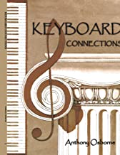 KEYBOARD CONNECTIONS: Proportion and temperament in music and architecture. Equal temperament, the golden section and a fe...