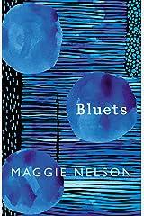 Bluets Kindle Edition