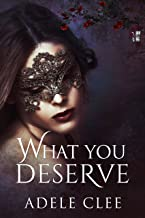 What You Deserve (Anything for Love Book 3) (English Edition)