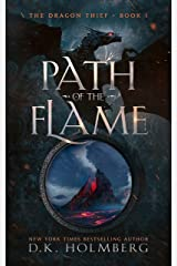 Path of the Flame: An Epic Fantasy Progression Series (The Dragon Thief Book 1) Kindle Edition