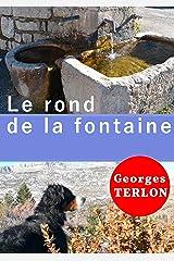 Le rond de la fontaine Format Kindle