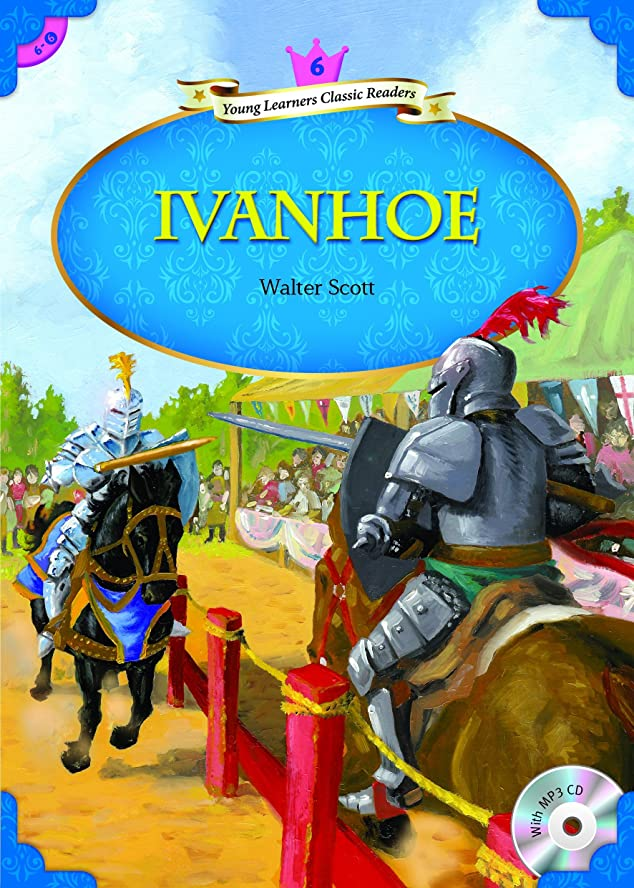 パイルアラビア語枢機卿Ivanhoe (Young Learners Classic Readers Book 60) (English Edition)