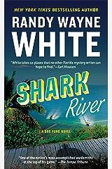 Shark River (A Doc Ford Novel Book 8) Kindle Edition