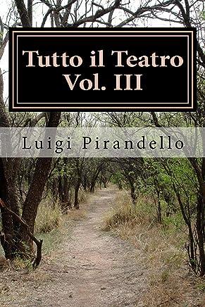 Tutto il Teatro Vol: III