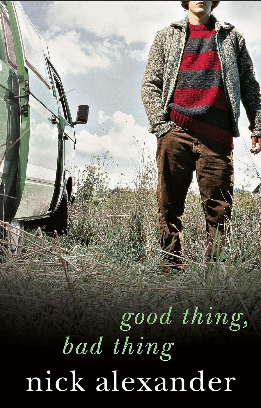 プライバシー鎮静剤反対したGood Thing Bad Thing: Book 3 in the Fifty Reasons Series (English Edition)