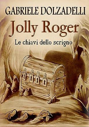Le chiavi dello scrigno (Jolly Roger Vol. 2)
