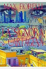 La signora di Cartagena (Le avventure di Gordon Spada) Formato Kindle
