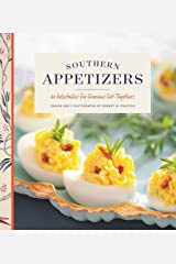 Southern Appetizers: 60 Delectables for Gracious Get-Togethers Kindle Edition