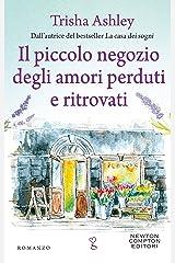 Il piccolo negozio degli amori perduti e ritrovati (Italian Edition) Format Kindle