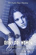Rainy Day Women: An Austin Starr Mystery (Austin Starr Mysteries Book 2)