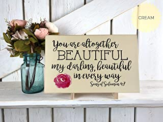 rfy9u7 You are Altogether Beautiful/My Darling/Wood Sign/Song of Solomon 4:7 / Scripture