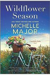 Wildflower Season: A Novel (The Carolina Girls Book 1) Kindle Edition