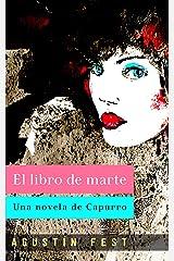 El libro de marte: Una novela de Capurro (La historia de Capurro nº 1) (Spanish Edition) Kindle Edition