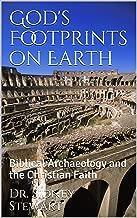 God's Footprints on Earth: Biblical Archaeology and the Christian Faith