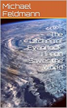 The Ditchen of Evanflock: Beedo Saves the World