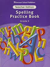 Storytown Spelling Practice Book Grade 5: Teacher Edition