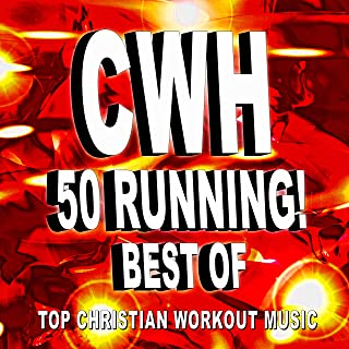 Christian Workout Hits - 50 Running! Best of Top Christian Workout Music