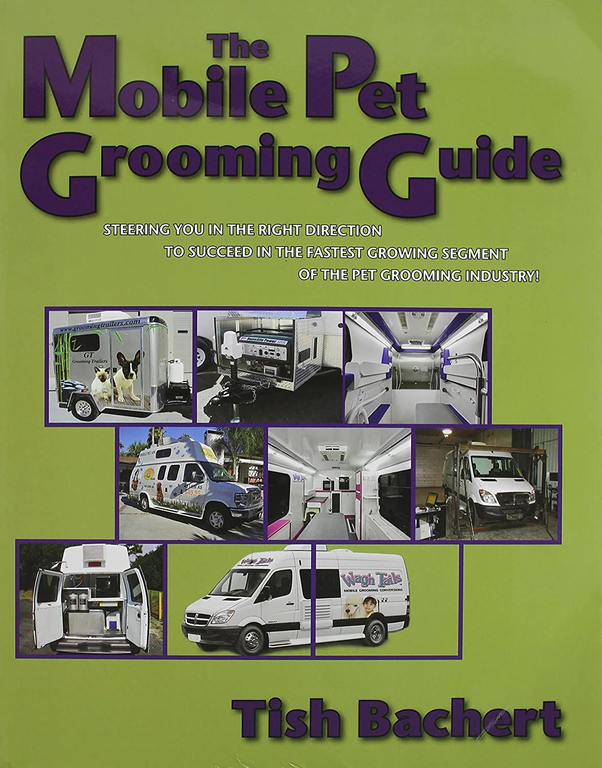 Aaronco Pet Products The Mobile Pet Grooming Guide