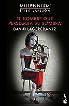 El hombre que perseguía su sombra: Serie Millennium 5 (Bestseller)