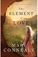 The Element of Love (The Lumber Baron's Daughters Book #1) Kindle Edition