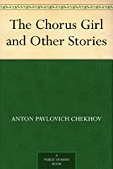 The Chorus Girl and Other Stories Kindle Edition