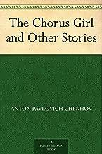 Best the chorus girl chekhov Reviews