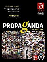 Propaganda (Série A)