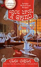 Once Upon a Grind (A Coffeehouse Mystery Book 14)