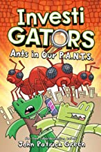 Investigators: Ants in Our P.A.N.T.S.: 4