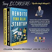 Rendite fino alla Startup: Basta con i lavori tradizionali ma crea rendite tra 100 opportunità online, accumulale fino a r...