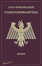 Touristenfrühstück: Roman (German Edition)