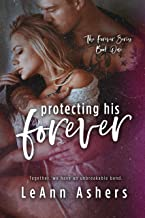 Best Protecting His Forever (Forever Series Book 2) Review