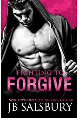 Fighting to Forgive (The Fighting Series Book 2) Kindle Edition