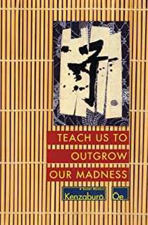 Teach Us to Outgrow Our Madness: 4 Short Novels