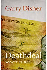 Deathdeal (Wyatt Book 3) Kindle Edition