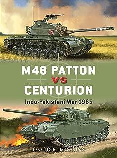 M48 Patton vs Centurion: Indo-Pakistani War 1965 (Duel Book 71)