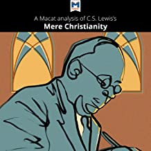 A Macat Analysis of C. S. Lewis's Mere Christianity