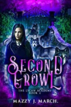 Second Growl (The Lycan Academy Book 2)