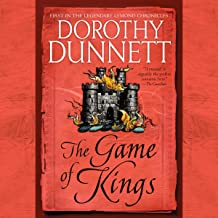 The Game of Kings: Book One in the Legendary Lymond Chronicles
