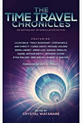 The Time Travel Chronicles (Future Chronicles Book 7) Kindle Edition