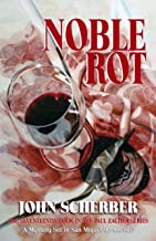 Noble Rot (Murder in Mexico Book 17)