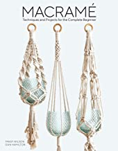 Macramé: Techniques and Projects for the Complete Beginner (English Edition)