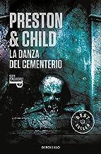 La danza del cementerio (Inspector Pendergast 9) (Spanish Edition)