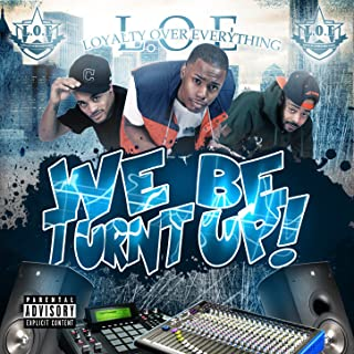 We Be Turnt Up - Single [Explicit]