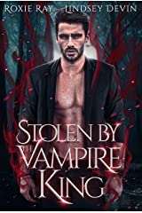 Stolen By The Vampire King: A Paranormal Vampire Romance (Baton Rouge Vampire Book 2) Kindle Edition