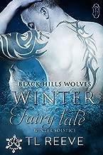 Winter Fairy Tale (Black Hills Wolves #60): Winter Solstice Run