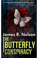 The Butterfly Conspiracy (The Stephen Moorehouse Mystery Series Book 1) Kindle Edition